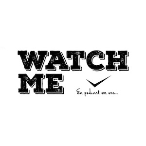 Watch me podcast