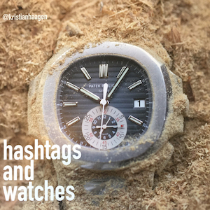 Hashtags and watches